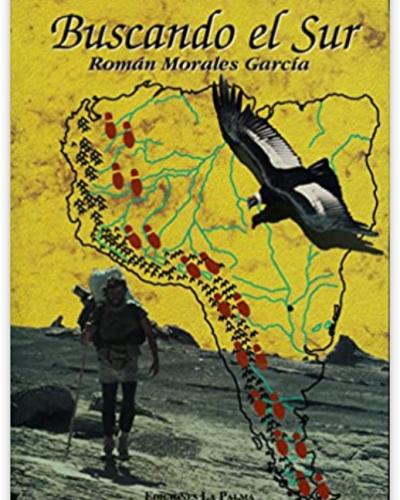 Libro buscando el Sur Román Morales